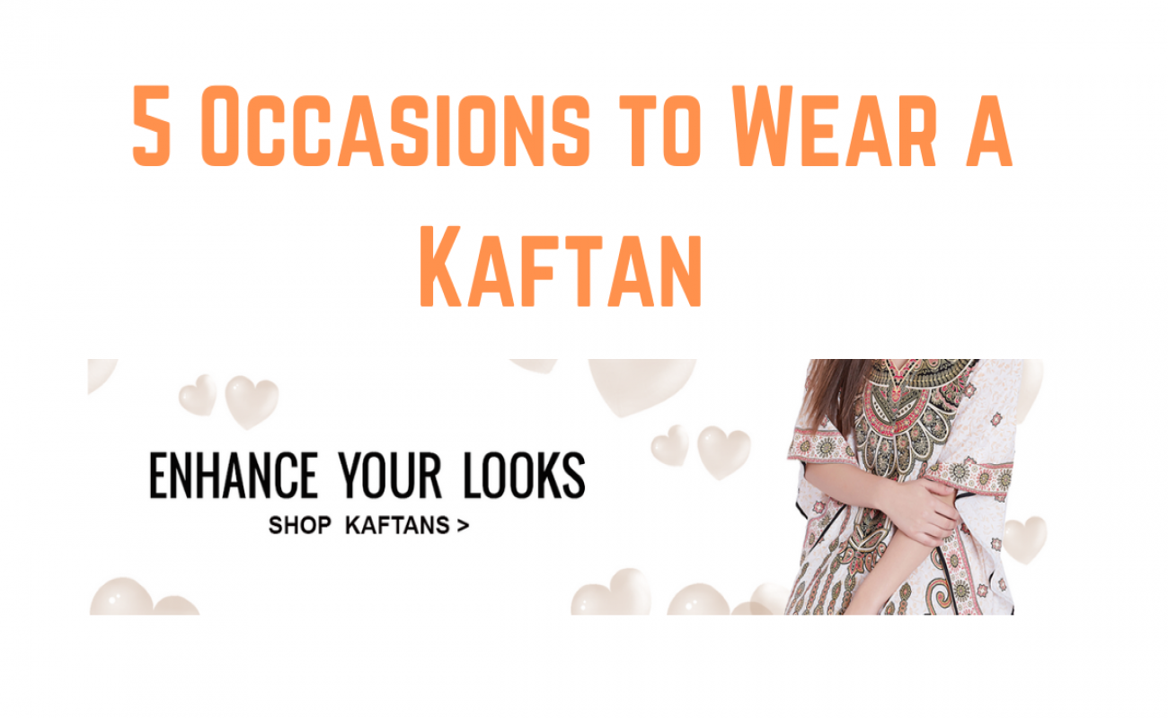 5 Occasions to Wear a Kaftan this Fall