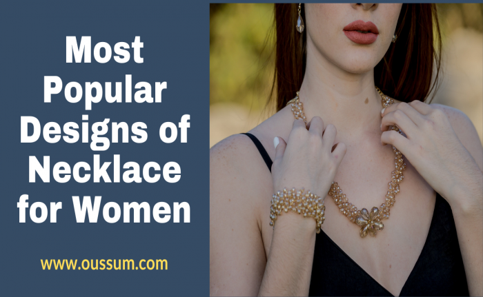 Most Popular Designs of Necklace for Women