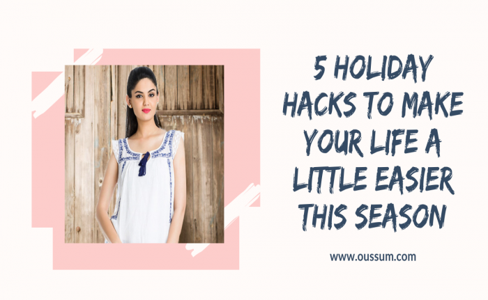 5 Holiday Hacks to Make Your Life a Little Easier This Season